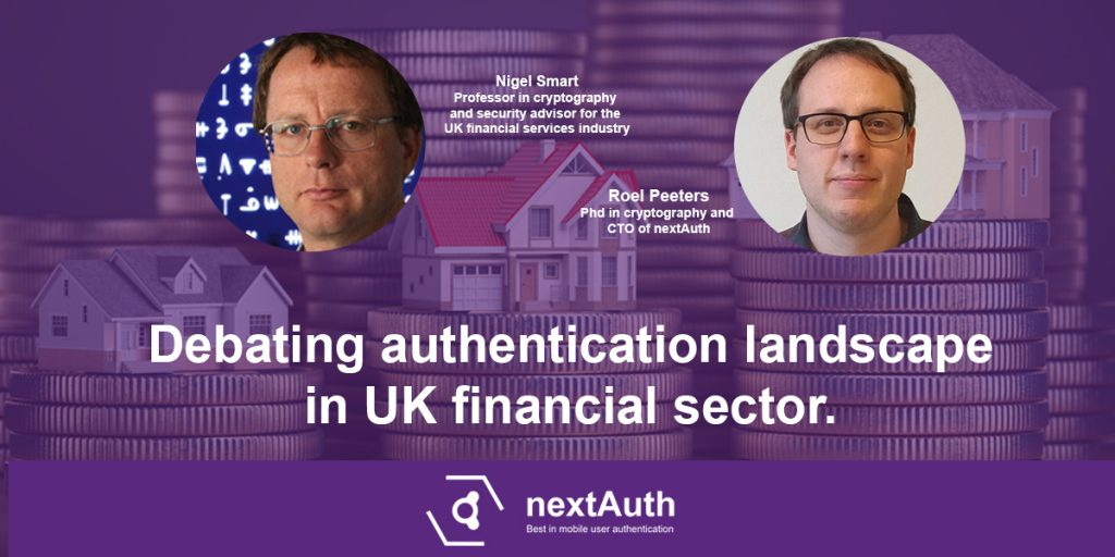 Debating authentication in UK financial sector with Nigel Smart