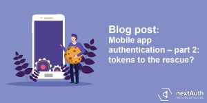 Mobile app authentication: tokens to the rescue?