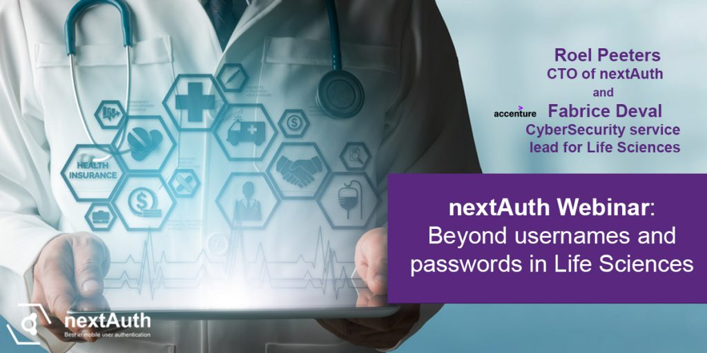 Beyond User Names and Passwords in Life Sciences